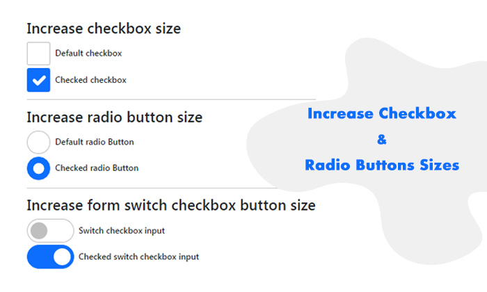 Increase Bootstrap Checkbox And Radio Buttons Sizes